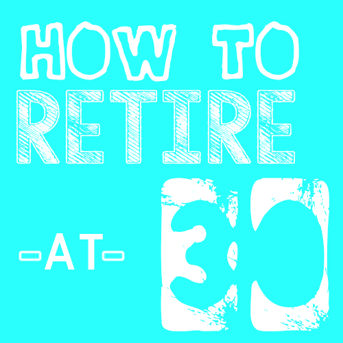 HOW-TO-RETIRE-AT-30-SQ